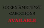 Green Amethyst Cabochons