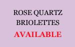Rose Quartz Briolettes