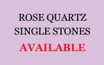 Rose Quartz Single Stones