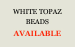 White Topaz Beads