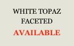 White Topaz Faceted