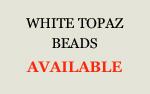 White Topaz Beads